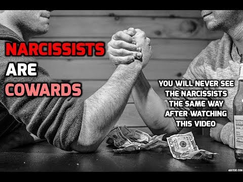 Narcissists are Cowards